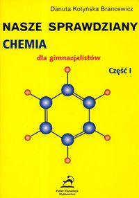 Nasze sprawdziany Chemia dla gimnazjalistów część 1