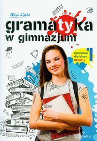 Stypka Alicja - Gramatyka w gimnazjum 1 ćwiczenia część 2