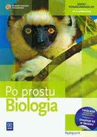 Po prostu Biologia podręcznik zakres podstawowy