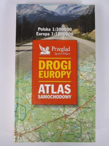 Drogi Europy. Atlas samochodowy