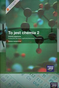 Szymońska Joanna - To jest chemia 2 podręcznik z płytą CD + niezbędnik maturzysty zakres rozszerzony