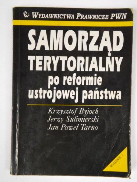 Byjoch Krzysztof - Samorząd terytorialny po reformie ustrojowej państwa