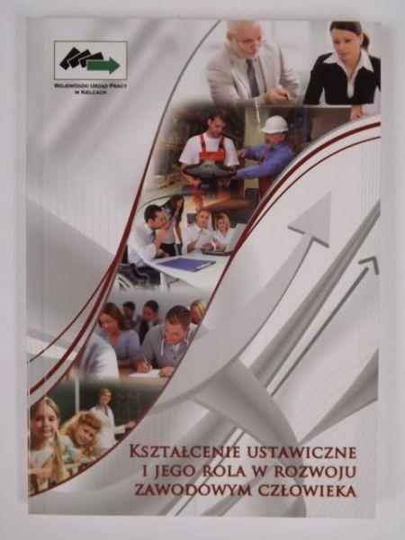 Kształcenie ustawiczne i jego rola w rozwoju zawodowym człowieka