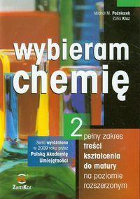 Wybieram chemię 2 Podręcznik Pełny zakres treści kształcenia do matury na poziomie rozszerzonym