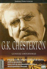 Piekutowski Jarema - G.K. Chesterton Geniusz ortodoksji