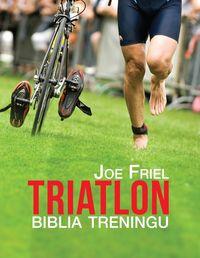 TRIATLON: biblia treningu