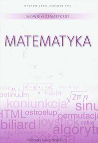 Słownik tematyczny t.2 Matematyka