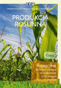 Produkcja roślinna część 2 Podręcznik