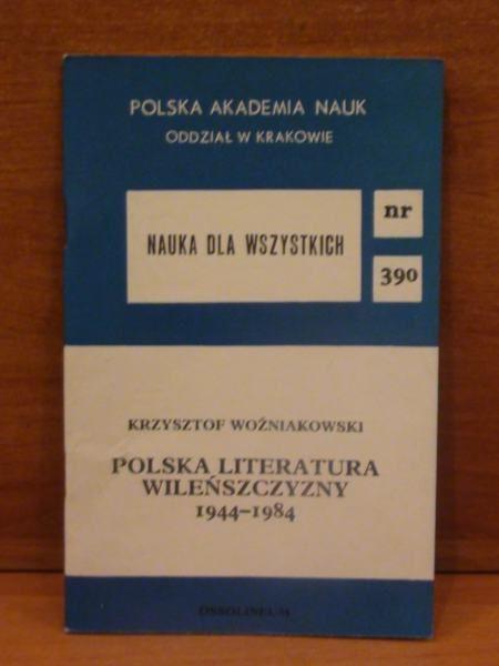 Polska literatura Wileńszczyzny 1944-1984