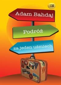 Podróż za jeden uśmiech Audiobook