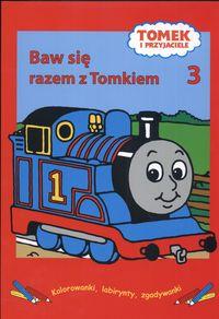 Tomek i przyjaciele Baw się razem z Tomkiem 3