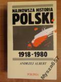 Albert NAJNOWSZA HISTORIA POLSKI 1918 - 1980