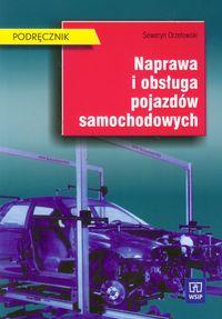 Naprawa i obsługa pojazdów samochodowych podręcznik