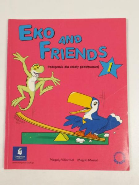 Villarroel M., Musioł M. - Eko and Friends 1 Podręcznik