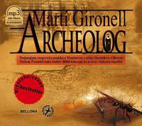 Gironell Marti - Archeolog, Audiobook
