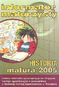 Informator maturzysty Historia Matura 2005