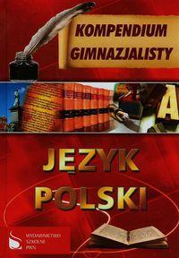 Kompendium gimnazjalisty Język polski