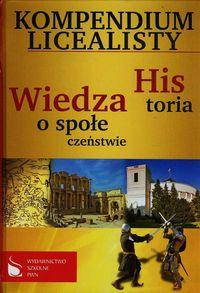 Kompendium licealisty Historia Wiedza o społeczeństwie
