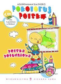 Pokoloruj Polskę Polska Południowa