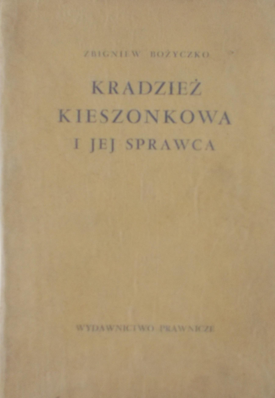 Znalezione obrazy dla zapytania Zbigniew Bożyczko Kradzież kieszonkowa i jej sprawca
