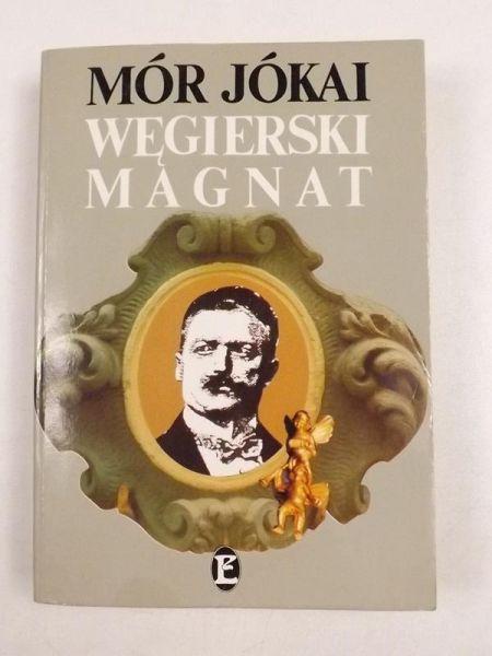 Jókai Mór - Węgierski magnat