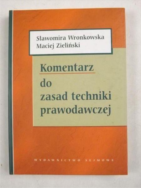 Wronkowska S.,   - Komentarz do zasad techniki prawodawczej
