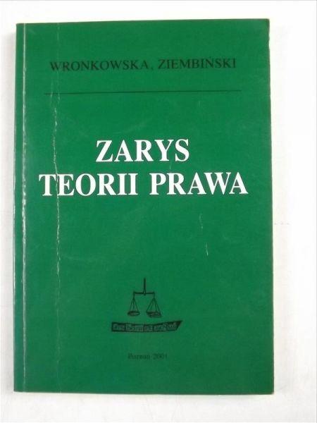 Wronkowska Sławomira,   - Zarys teorii prawa