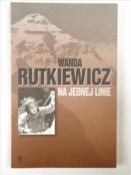 Rutkiewicz Wanda - Na jednej linie