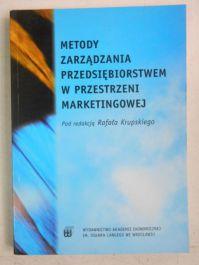 Metody zarządzania przedsiębiorstwem w przestrzeni marketingowej