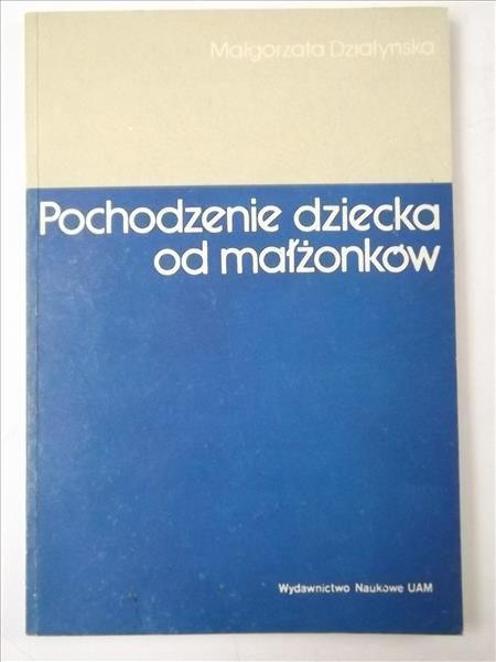 Działyńska Małgorzata - Pochodzenie dziecka od małżonków