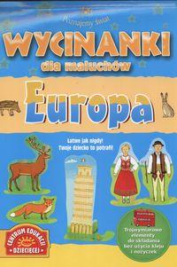Wycinanki dla maluchów Poznajemy świat Europa
