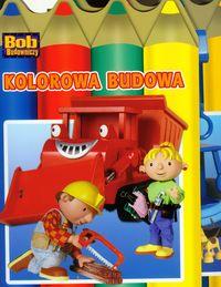 Bob Budowniczy Na budowie / Kolorowa budowa