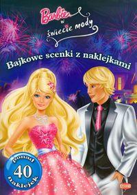 Barbie w świecie mody Bajkowe scenki z naklejkami