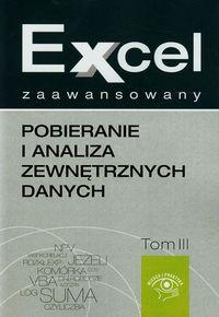 Excel zaawansowany. Pobieranie i analiza zewnętrznych danych t.3