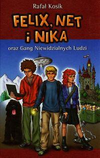 Felix Net i Nika oraz Gang Niewidzialnych Ludzi t.1