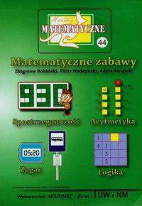 Miniatury matematyczne 44. Matematyczne zabawy