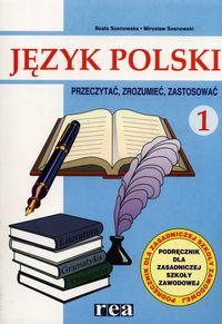 Język polski 1 Podręcznik Teksty i konteksty Przeczytać, zrozumieć, zastosować