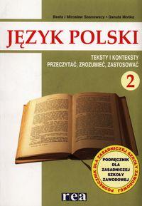 Język polski 2 Podręcznik Teksty i konteksty Przeczytać, zrozumieć, zastosować