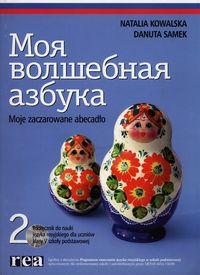 Moja wołszebnaja azbuka 2 Podręcznik z płytą CD Szkoła podstawowa REA