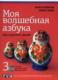 Moja wołszebnaja azbuka 3 Podręcznik z płytą CD Szkoła podstawowa REA