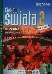 Ciekawi świata 2 Historia Podręcznik Część 1 Zakres rozszerzony