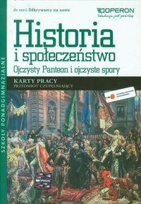 Odkrywamy na nowo Historia i społeczeństwo Ojczysty Panteon i ojczyste spory Karty pracy Przedmiot uzupełniajacy