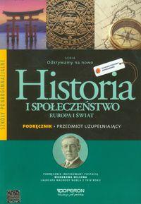 Odkrywamy na nowo Historia i społeczeństwo Europa i świat Podręcznik Przedmiot uzupełniający, Operon
