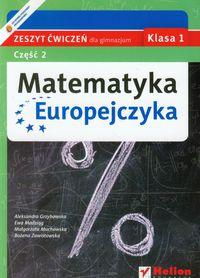 Matematyka Europejczyka 1. Zeszyt ćwiczeń. Część 2, Helion