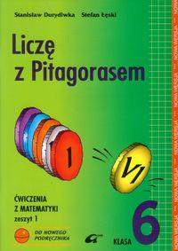 Liczę z Pitagorasem 6. Ćwiczenia. Zeszyt 1