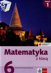 Matematyka z klasą 6 Ćwiczenia Zeszyt 1