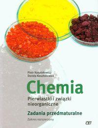 Chemia Pierwiastki i związki nieorganiczne Zadania przedmaturalne Zakres rozszerzony