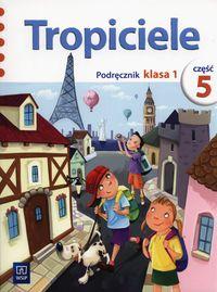 Nadarzyńska Beata - Tropiciele 1 Podręcznik Część 5, WSiP