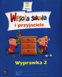 Wesoła szkoła i przyjaciele 3 Wyprawka 2, WSiP