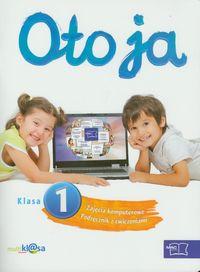 Oto ja 1 Zajęcia komputerowe Podręcznik z ćwiczeniami z płytą CD
